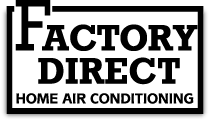 Factory Direct Home Air